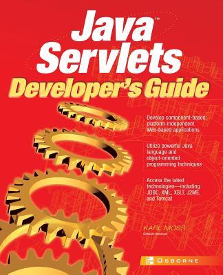 Java Servlets Developer's Guide - Moss, Karl