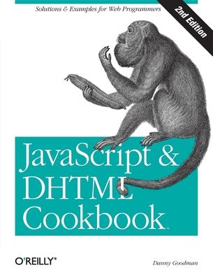 JavaScript & DHTML Cookbook - Goodman, Danny