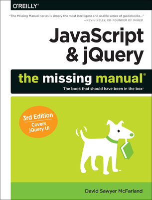 JavaScript & Jquery: The Missing Manual - McFarland, David Sawyer