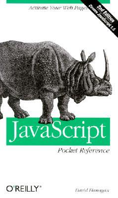 JavaScript Pocket Reference - Flanagan, David