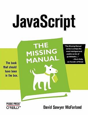 JavaScript: The Missing Manual - McFarland, David Sawyer
