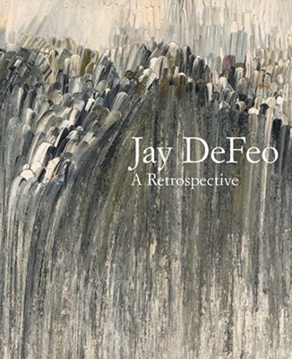 Jay DeFeo: A Retrospective - Miller, Dana (Editor), and Marcus, Greil (Contributions by), and Duncan, Michael (Contributions by)