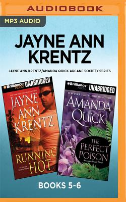Jayne Ann Krentz/Amanda Quick Arcane Society Series: Books 5-6: Running Hot & the Perfect Poison - Krentz, Jayne Ann, and Burr, Sandra (Read by), and Flosnik (Read by)