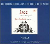 Jazz at the College of the Pacific - Dave Brubeck Quartet