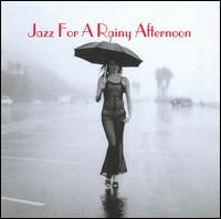 Jazz for a Rainy Afternoon [32 Jazz] - Various Artists