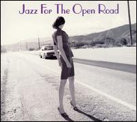 Jazz for the Open Road [Savoy Jazz] - Various Artists