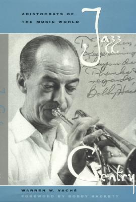 Jazz Gentry: Aristocrats of the Music World - Vache, Warren W