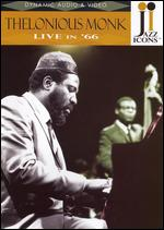 Jazz Icons: Thelonius Monk - Live in '66 -