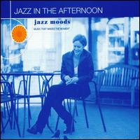 Jazz in the Afternoon - Various Artists