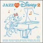 Jazz Loves Disney, Vol. 2: A Kind of Magic