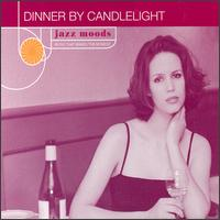 Jazz Moods: Dinner by Candlelight - Various Artists