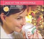 Jazz Moods: Jazz at the North Pole