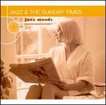 Jazz Moods: Jazz & The Sunday Times - Various Artists