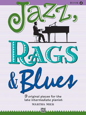 Jazz, Rags & Blues, Bk 4 - Mier, Martha (Composer)