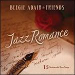 Jazz Romance: A Beegie Adair Collection