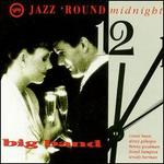 Jazz 'Round Midnight: The Big Band