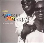 Je Pense a Toi: The Best of Amadou et Mariam