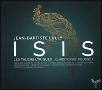 Jean-Baptiste Lully: Isis - Aimery Lefèvre (vocals); Ambroisine Bré (vocals); Bénédicte Tauran (vocals); Cyril Auvity (vocals);...