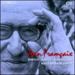 Jean Françaix: Quintets; Quartet; Divertissement