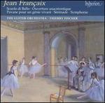 Jean Fran�aix: Scuolo de Ballo; Symphonie