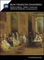 Jean-Francois Dandrieu: Noëls (Pièces d'orgue); Pièces de clavecin