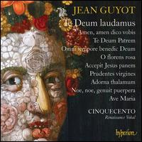 Jean Guyot: Te Deum laudamus - Achim Schulz (tenor); Cinquecento; David Allsopp (counter tenor); Terry Wey (counter tenor);...