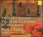 Jean-Henry d'Anglebert: Pieces de Clavessin en Manuscrits
