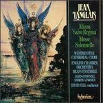 Jean Langlais: Missa Salve Regina; Messe Solennelle