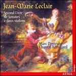 Jean-Marie Leclair: Second Livre de Sonates à deux violons