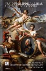 Jean-Philippe Rameau: Le Temple de la Gloire