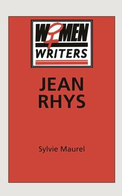 Jean Rhys - Maurel, Sylvie