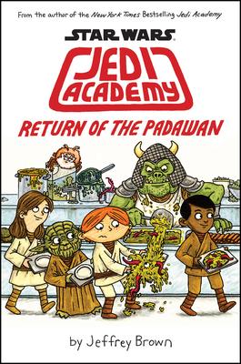 Jedi Academy: Return of the Padawan - Brown, Jeffrey