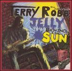 Jelly Behind the Sun