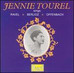 Jennie Tourel sings Ravel, Berlioz, Offenbach