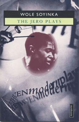 Jero Plays - Soyinka, Wole, Professor