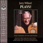 Jerry Willard Plays!