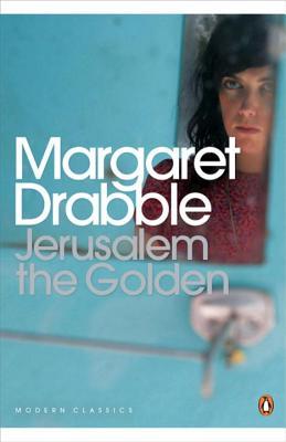 Jerusalem the Golden - Drabble, Margaret, and Allardice, Lisa (Introduction by)