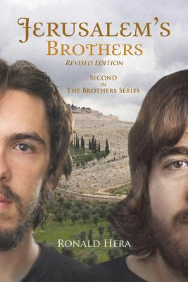 Jerusalem's Brothers: Second in the Brothers Series - Hera, Ronald