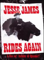 Jesse James Rides Again [Serial] - Fred C. Brannon; Thomas Carr