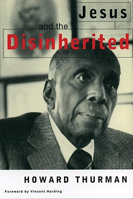 Jesus and the Disinherited - Thurman, Howard