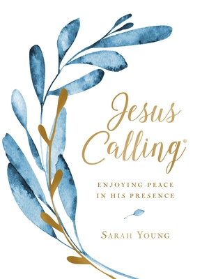Jesus Calling, Large Text Cloth Botanical, with Full Scriptures: Enjoying Peace in His Presence - Young, Sarah