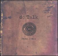 Jesus Freak - DC Talk