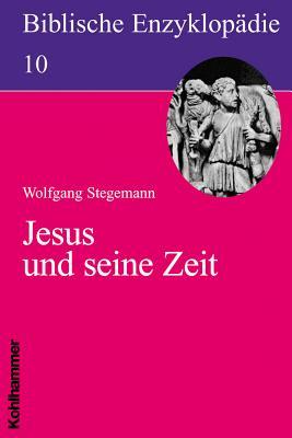 Jesus Und Seine Zeit - Stegemann, Wolfgang