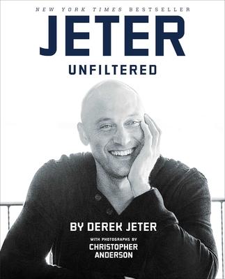 Jeter Unfiltered - Jeter, Derek