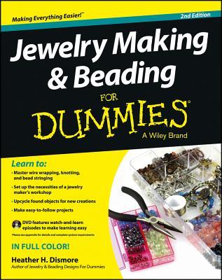 Jewelry Making & Beading for Dummies - Dismore, Heather Heath