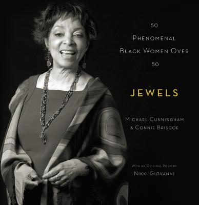 Jewels: 50 Phenomenal Black Women Over 50 - Cunningham, Michael