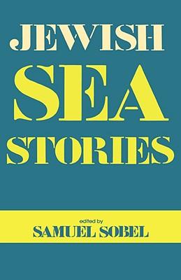 Jewish Sea Stories - Sobel, Samuel