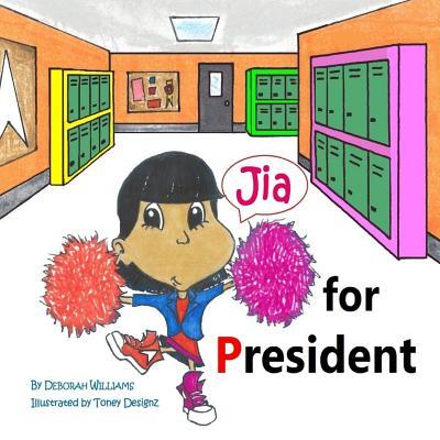 Jia for President - Williams, Deborah