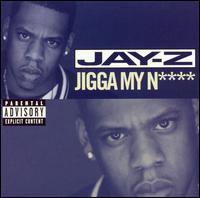 Jigga My Nigga - Jay-Z