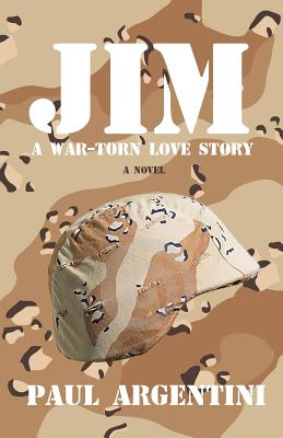 Jim: A War-Torn Love Story - Argentini, Paul